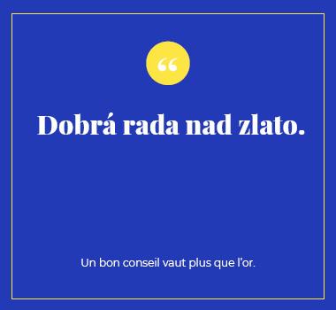 Illustration proverbe en Tchèque. Eu Coordination agence de traduction de/vers le Tchèque.